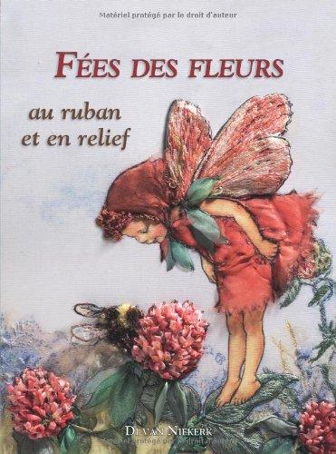 9782915667783: fées des fleurs au ruban et en relief