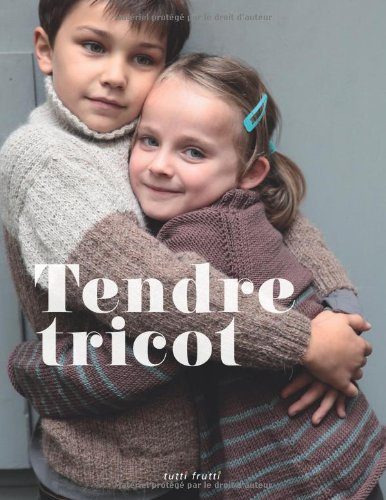9782915667899: Tendre tricot