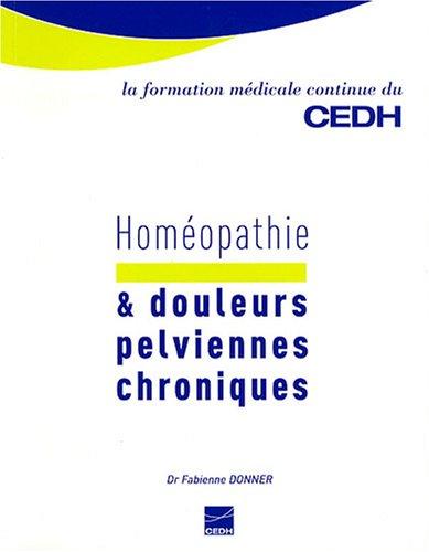 9782915668308: homéopathie & douleurs pelviennes chroniques