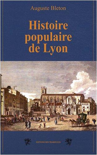 9782915681789: Histoire populaire de Lyon