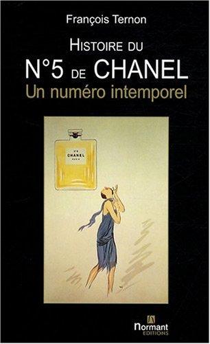 9782915685404: Histoire du n° 5 de Chanel