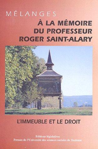 Mélanges à la mémoire du professeur Roger Saint-Alary: Arseguel, Albert ; ...