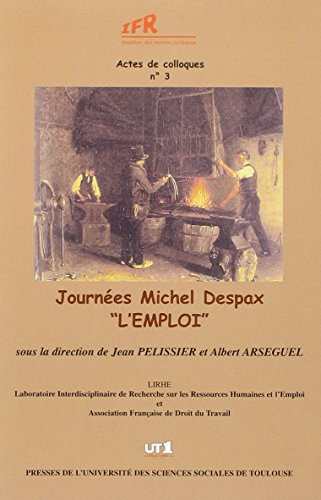 "Journee Michel Despax ""l'Emploi"" (French Edition): Collectif"