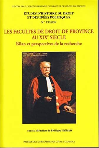 9782915699883: Les facult�s de droit de province au XIXe si�cle : Bilan et perspectives de la recherche