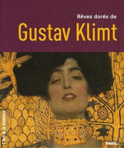 9782915710212: R�ves dor�s de Gustav Klimt