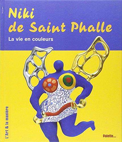 9782915710298: Niki de Saint Phalle (French Edition)