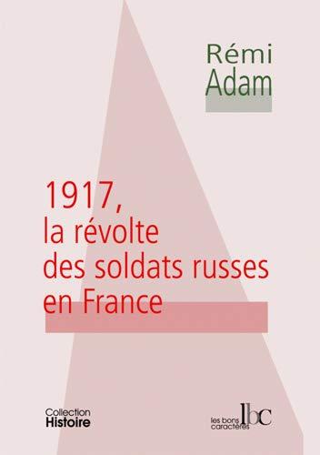 9782915727142: 1917, la révolte des soldats russes en France