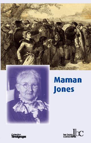 MAMAN JONES AUTOBIOGRAPHIE: HARRIS JONES MARY