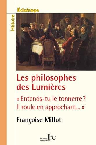 9782915727388: Les Philosophes des Lumieres