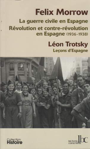 Revolution et contre revolution en Espagne 1936 1938 La guerre: Morrow Felix