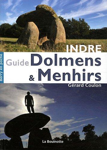 9782915729313: Guide des Dolmens & Menhirs de l'Indre
