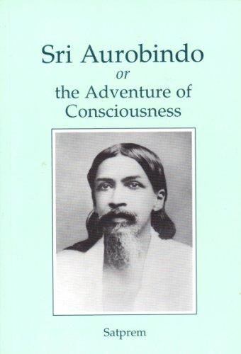 9782915730814: Sri Aurobindo or the Adventure of Consciousness