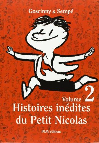 9782915732023: Histoires inédites du Petit Nicolas, Tome 2 :