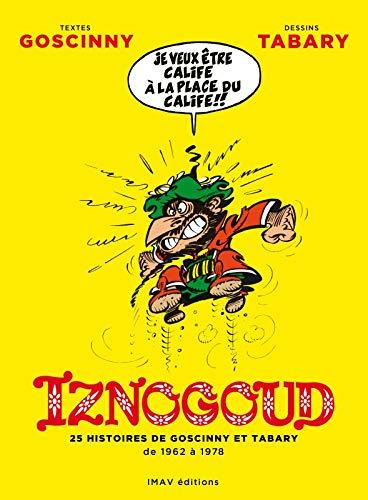 9782915732405: Iznogoud - Intégrale - 25 histoires de Goscinny et Tabary de 1962 à 1978 (French Edition)