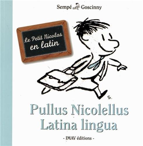 9782915732450: Le Petit Nicolas en Latin - Pullus Nicolellus