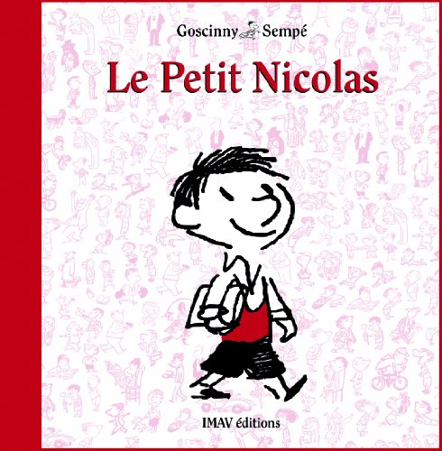 Le petit Nicolas (French Edition) (9782915732511) by René Goscinny; Jean-Jacques Sempé