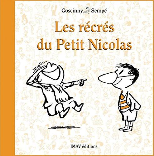 9782915732573: Les récrés du Petit Nicolas (French Edition)