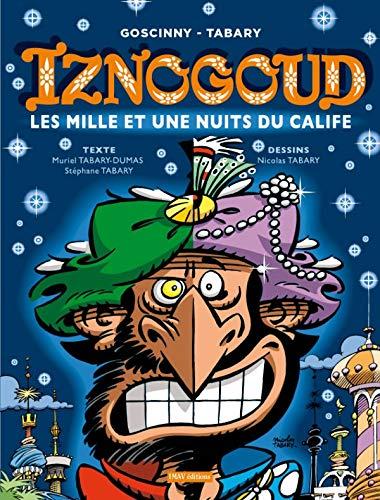 9782915732825: Les aventures du grand vizir Iznogoud 28. Les mille et une nuits du calife