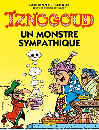 9782915732849: Les aventures du grand vizir Iznogoud 26. Un Monstre Sympathique