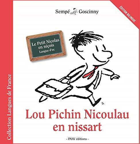 9782915732948: Lou Pichin Nicoulau en nissart : Le Petit Nicolas en niçois, édition bilingue (Langues de France)