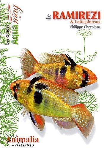9782915740776: Le ramirezi & l'altispinosus (French Edition)