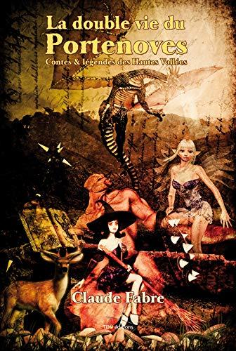 9782915746259: La Double Vie du Portenoves (French Edition)