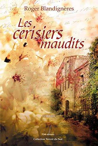 9782915746341: Les cerisiers maudits (French Edition)