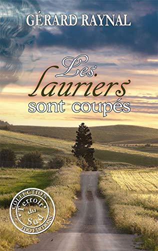 9782915746365: Les lauriers sont coupés (French Edition)