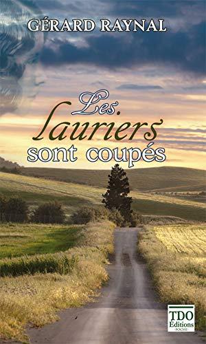 9782915746877: Les lauriers sont coupés (French Edition)