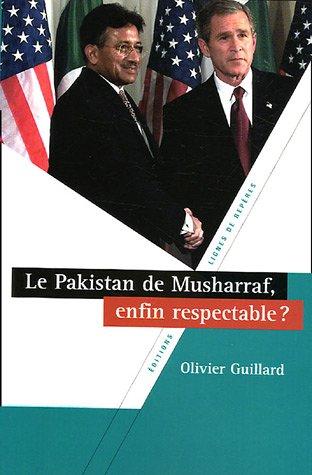 9782915752069: Le Pakistan de Musharraf, enfin respectable ?