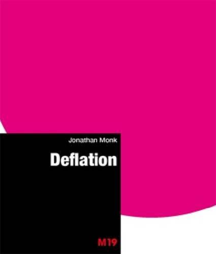 Jonathan Monk: Deflation: Jonathan Monk