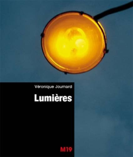 9782915754117: Veronique Joumard - Lumieres