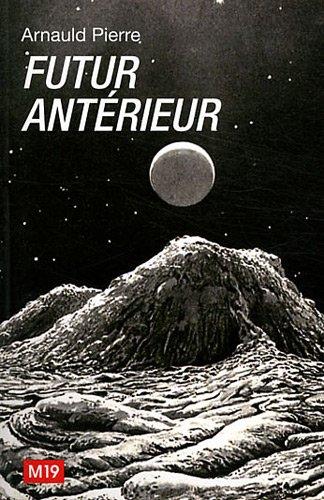 9782915754179: Futur antérieur : Art contemporain et rétrocipation