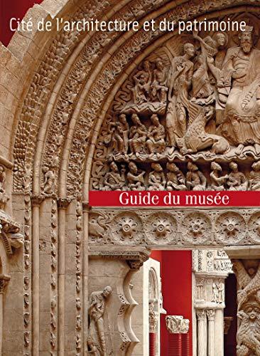 9782915755206: Guide du Musée des monuments français à la Cité de l'architecture et du patrimoine