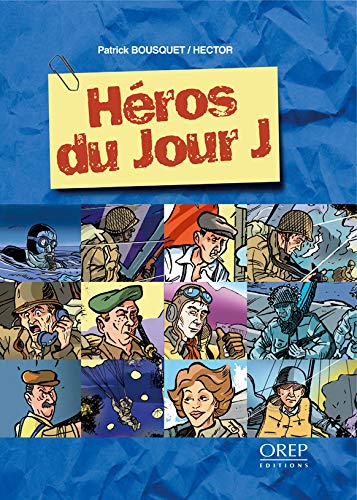 9782915762037: Heros du Jour J (French Edition)