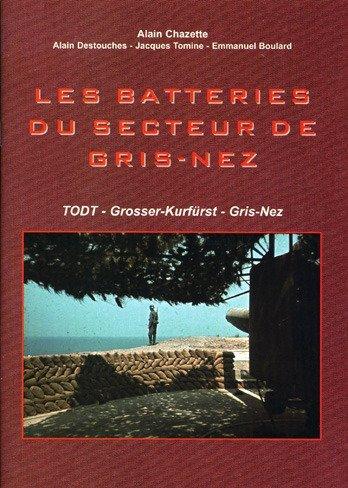 9782915767063: Les batteries du secteur de Gris-Nez