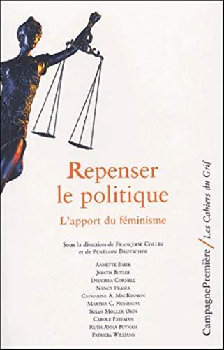 """""""repenser la politique ; l'apport du feminisme"""": Collectif"""