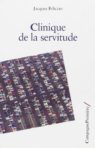 9782915789287: Clinique de la servitude (French Edition)