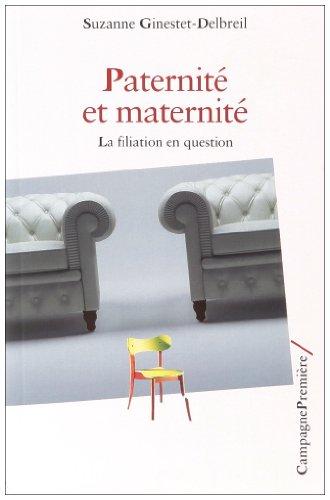9782915789522: Paternité et maternité (French Edition)