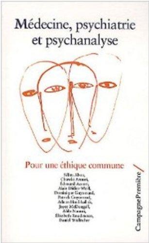 Médecine, psychiatrie et psychanalyse: Collectif
