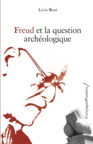 Freud et la question archéologique: Boni, Livio