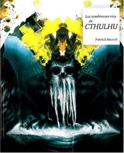 9782915793796: Les nombreuses vies de Cthulhu