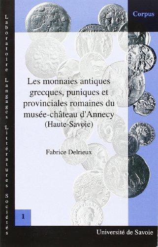 Les monnaies antiques, grecques, puniques et provinciales