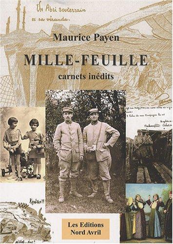 9782915800159: Mille-feuille : Carnets inédits d'un Poilu du Nord