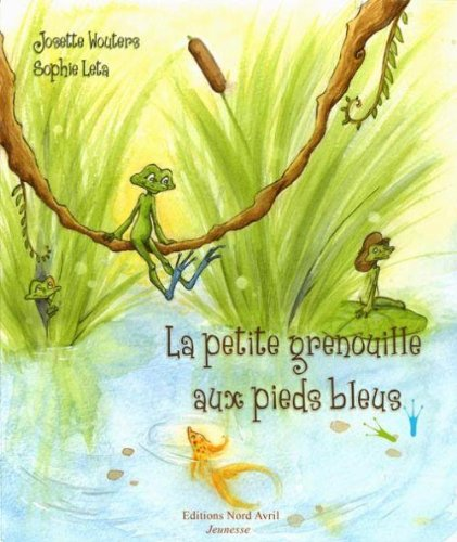 9782915800289: La Petite Grenouille aux Pieds Bleus