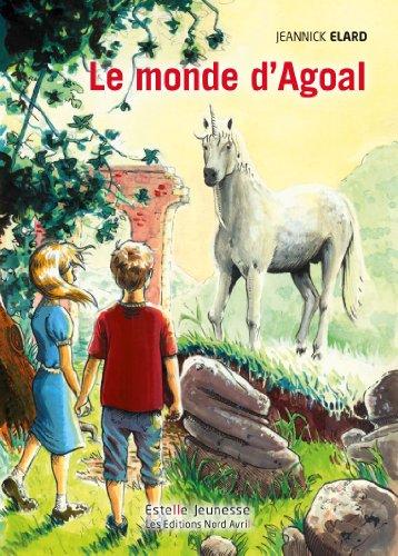 9782915800623: Le monde d'Agoal