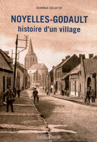 9782915800685: Noyelles-Godault, histoire d'un village