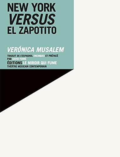New York versus El Zapotito: Veronica Musalem