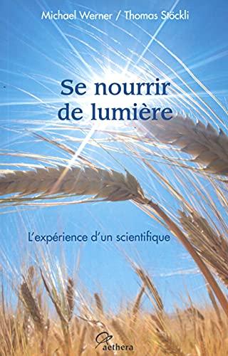 SE NOURRIR DE LUMIERE: WERNER STOCKLI