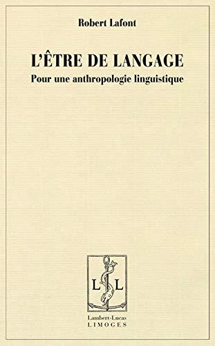 9782915806045: L'être de langage : Pour une anthropologie linguistique